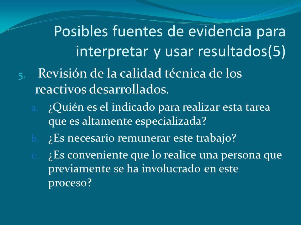 Posibles fuentes de evidencia para interpretar y usar resultados(5)