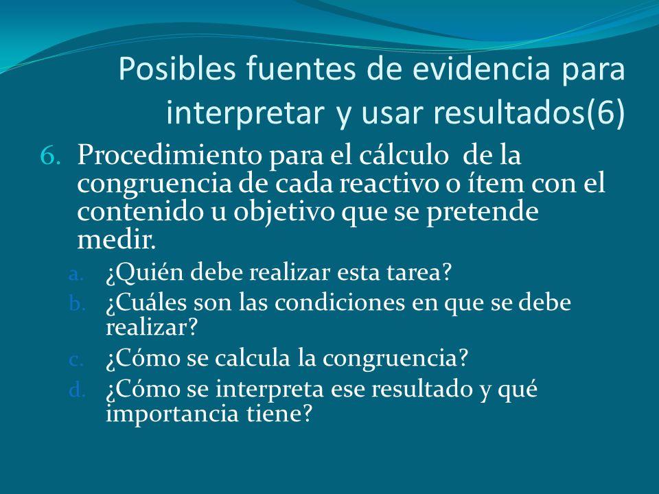 Posibles fuentes de evidencia para interpretar y usar resultados(6)