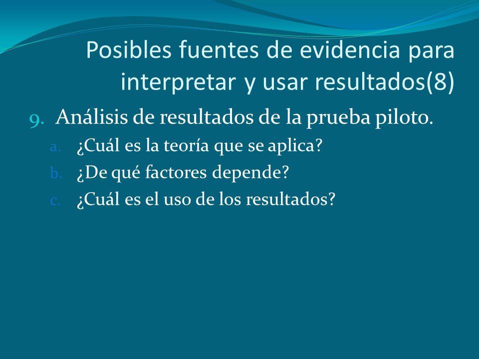 Posibles fuentes de evidencia para interpretar y usar resultados(8)