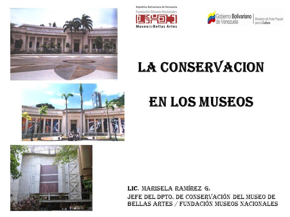 LA CONSERVACION EN LOS MUSEOS