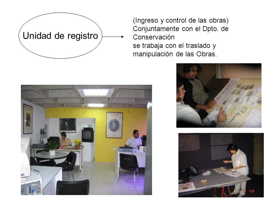 Unidad de registro (Ingreso y control de las obras)