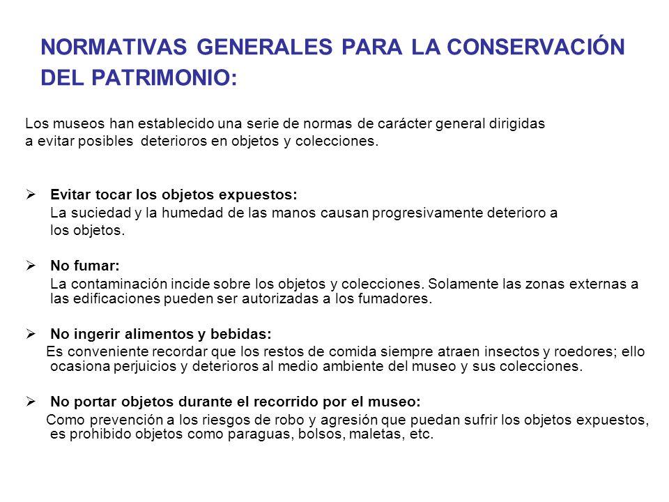 NORMATIVAS GENERALES PARA LA CONSERVACIÓN DEL PATRIMONIO: