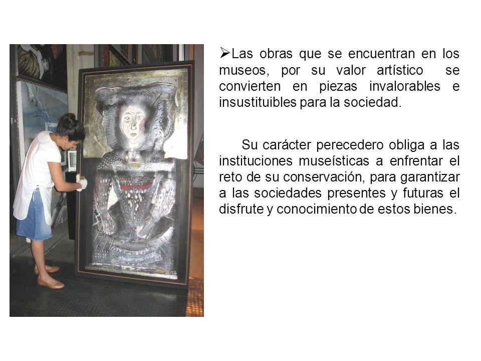 Las obras que se encuentran en los museos, por su valor artístico se convierten en piezas invalorables e insustituibles para la sociedad.