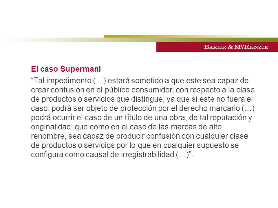El caso Supermani