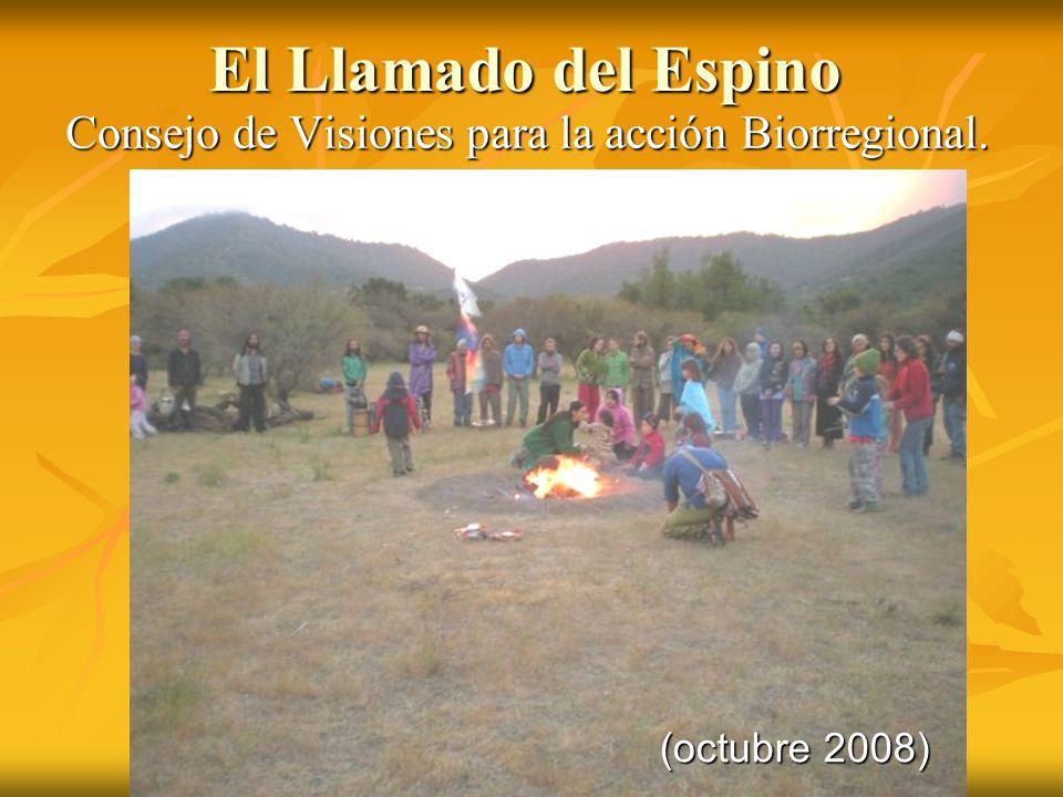 El Llamado del Espino Consejo de Visiones para la acción Biorregional.