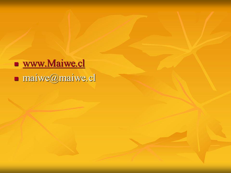 www.Maiwe.cl maiwe@maiwe.cl