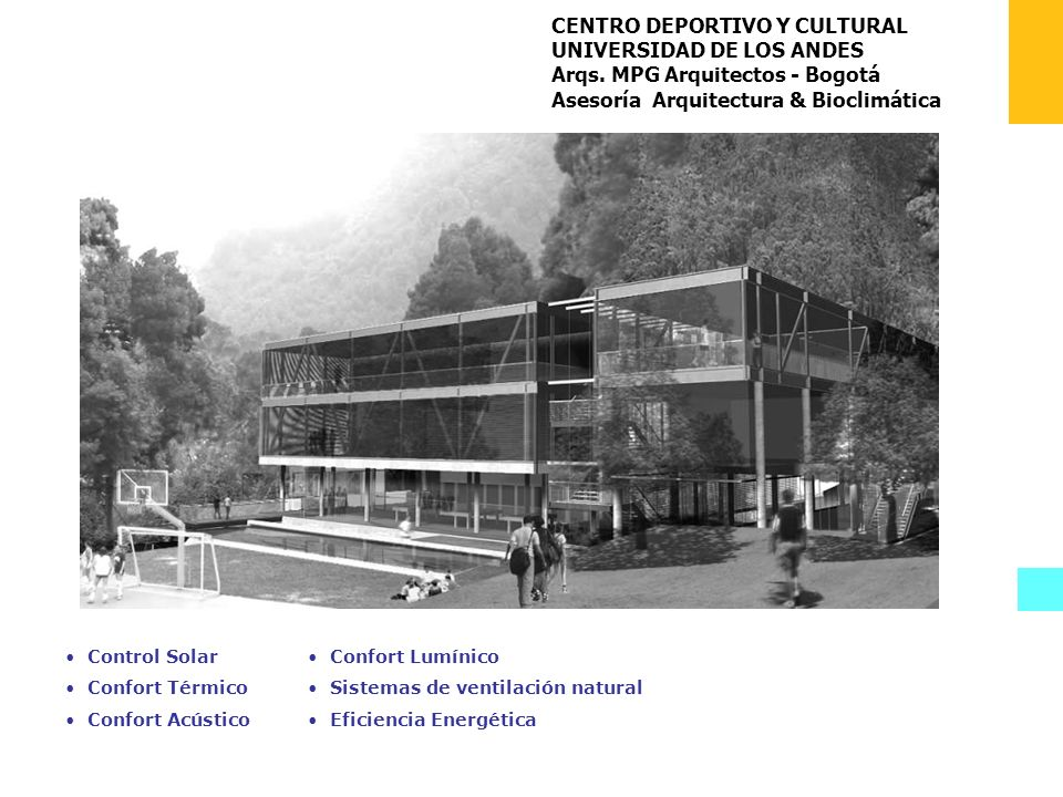 CENTRO DEPORTIVO Y CULTURAL UNIVERSIDAD DE LOS ANDES Arqs