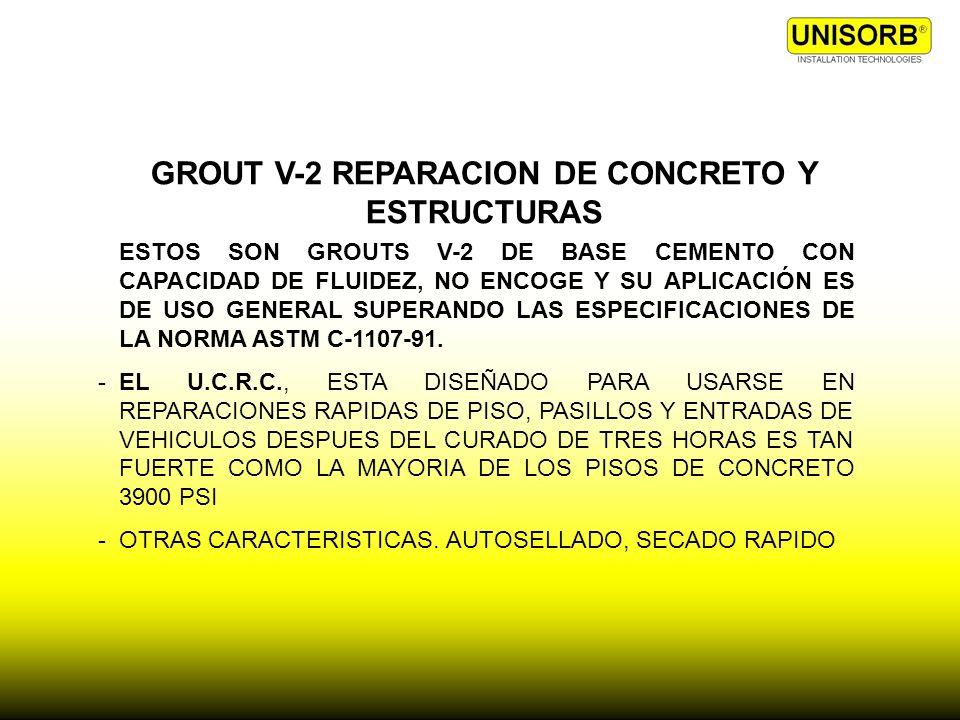 GROUT V-2 REPARACION DE CONCRETO Y ESTRUCTURAS