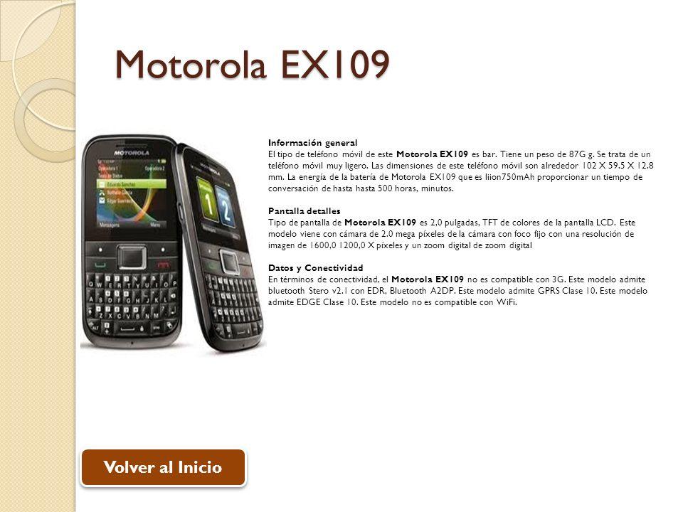 Motorola EX109 Volver al Inicio