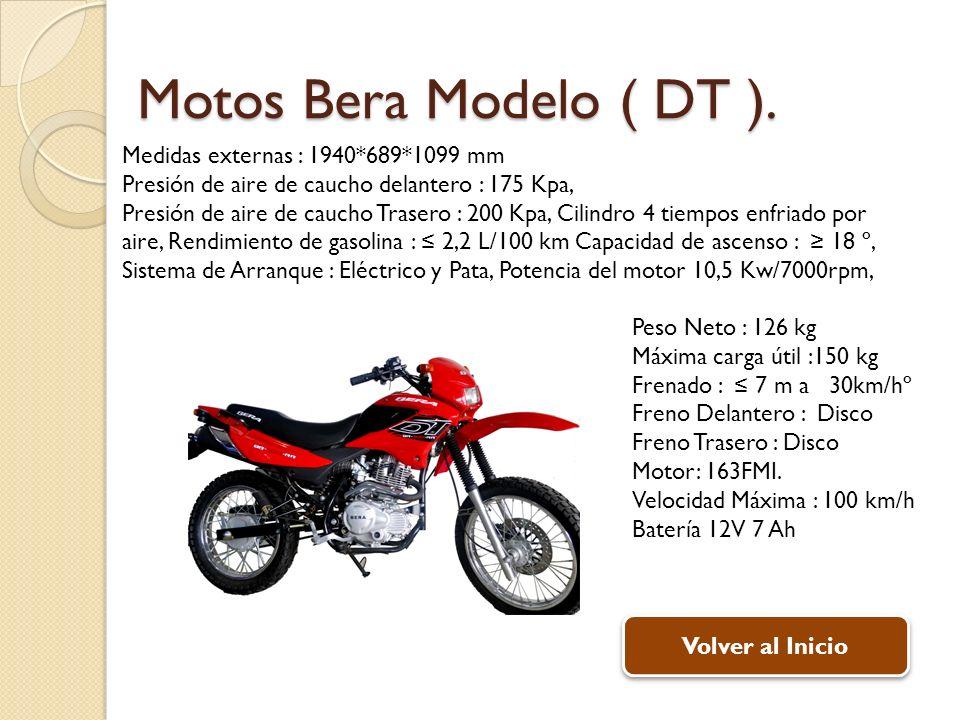 Motos Bera Modelo ( DT ). Medidas externas : 1940*689*1099 mm