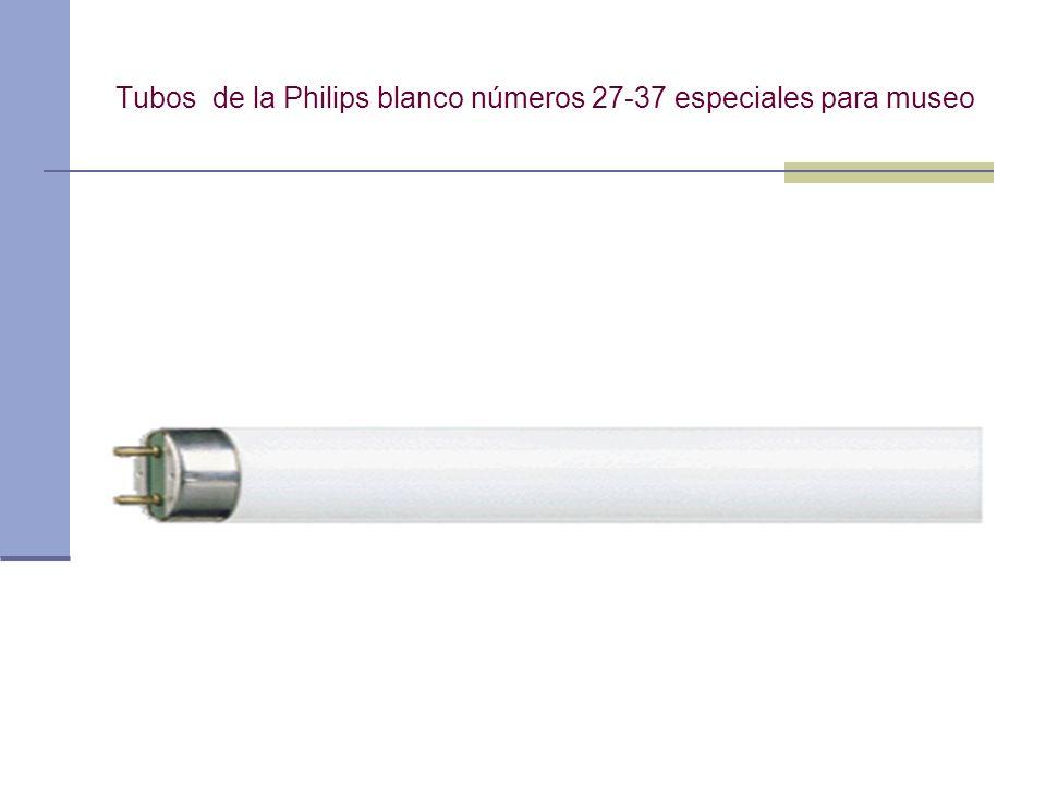 Tubos de la Philips blanco números 27-37 especiales para museo