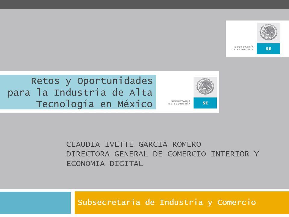 Retos y Oportunidades para la Industria de Alta Tecnología en México
