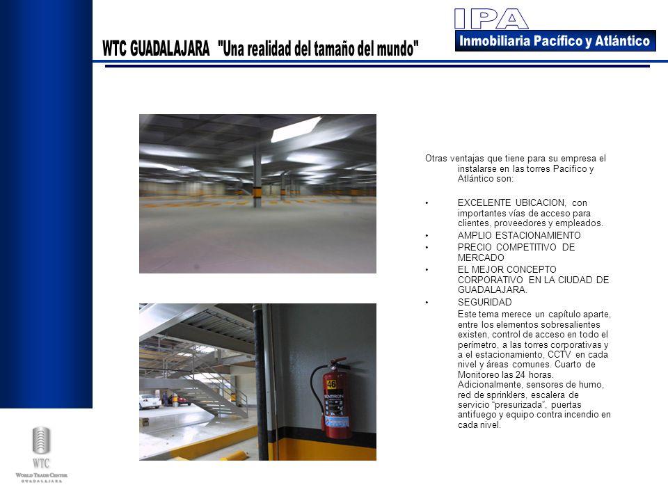 Otras ventajas que tiene para su empresa el instalarse en las torres Pacifico y Atlántico son: