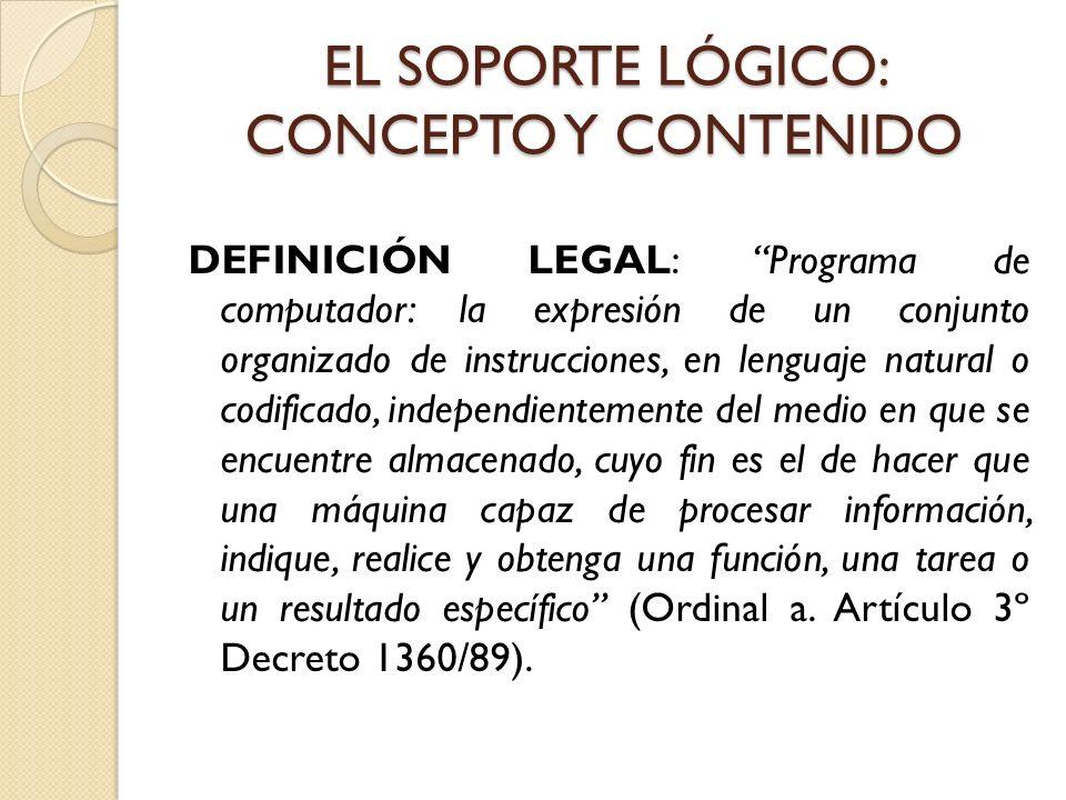 EL SOPORTE LÓGICO: CONCEPTO Y CONTENIDO