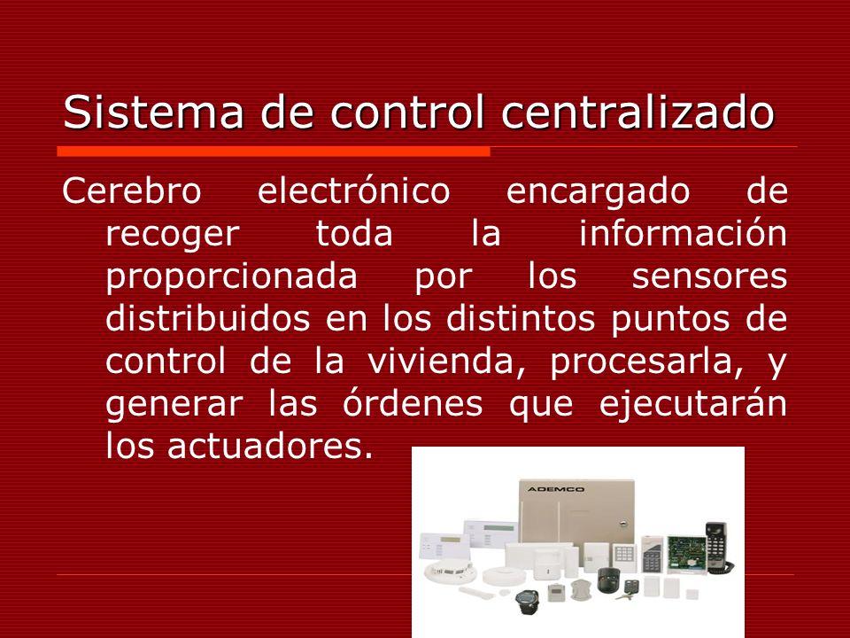 Sistema de control centralizado