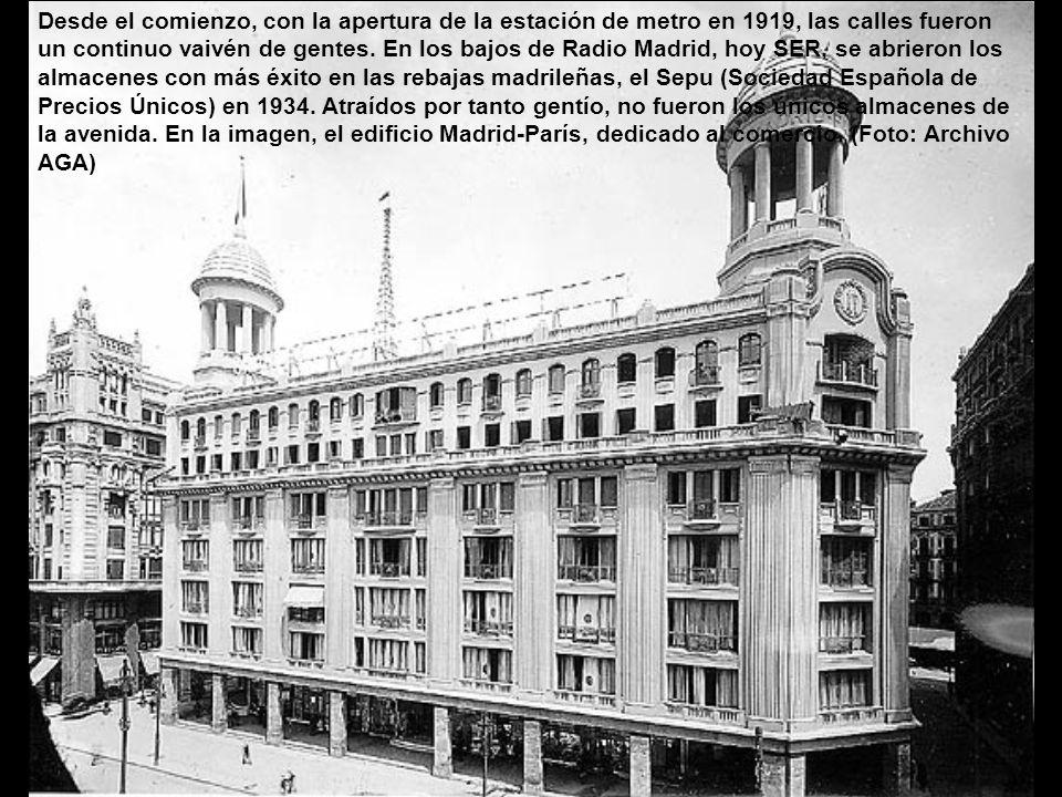Desde el comienzo, con la apertura de la estación de metro en 1919, las calles fueron un continuo vaivén de gentes.