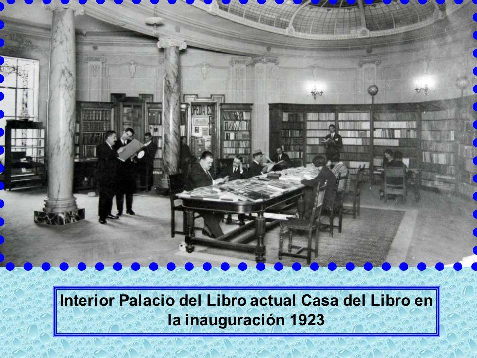 Interior Palacio del Libro actual Casa del Libro en la inauguración 1923