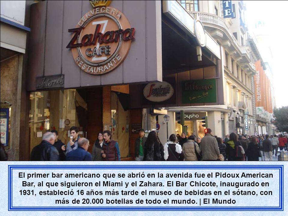 El primer bar americano que se abrió en la avenida fue el Pidoux American Bar, al que siguieron el Miami y el Zahara.