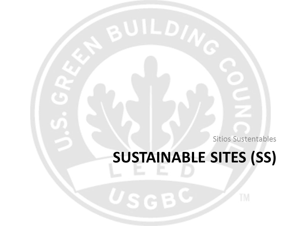 SUSTAINABLE SITES (SS)
