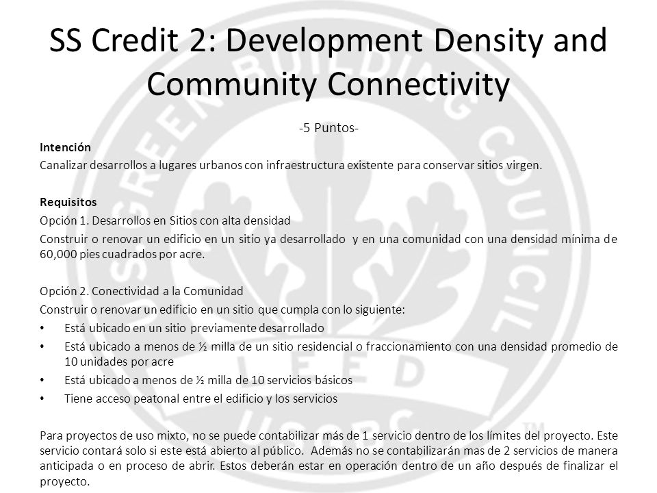 SS Credit 2: Development Density and Community Connectivity