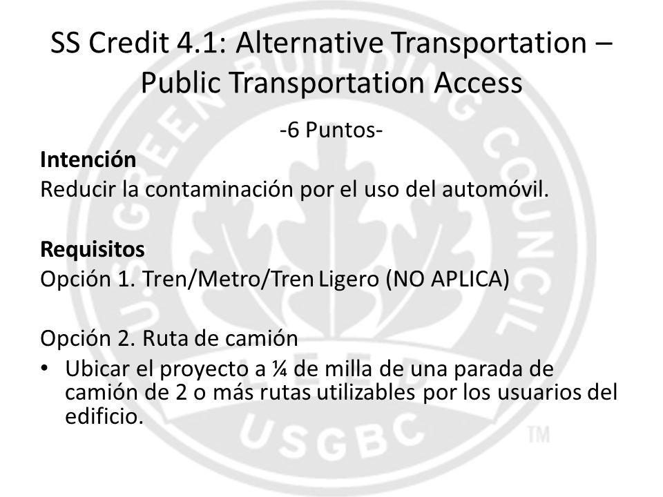 SS Credit 4.1: Alternative Transportation – Public Transportation Access