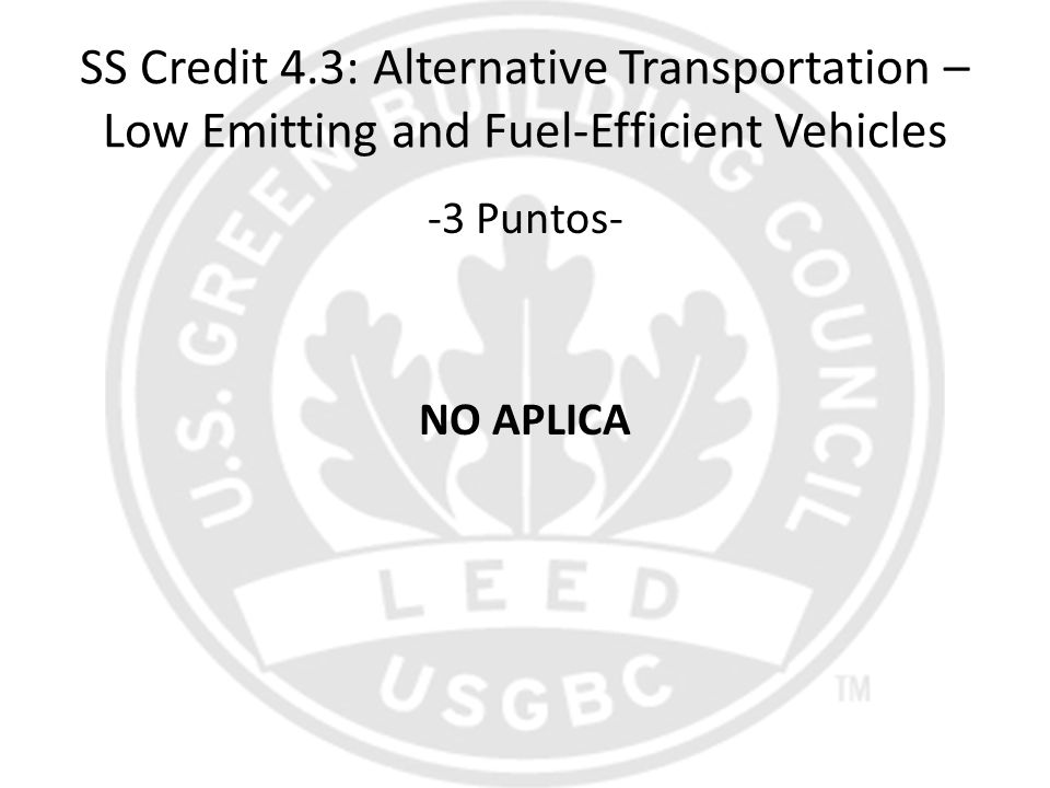 SS Credit 4.3: Alternative Transportation – Low Emitting and Fuel-Efficient Vehicles