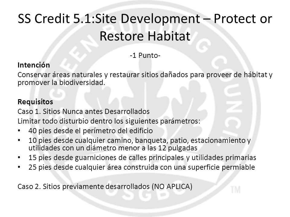 SS Credit 5.1:Site Development – Protect or Restore Habitat