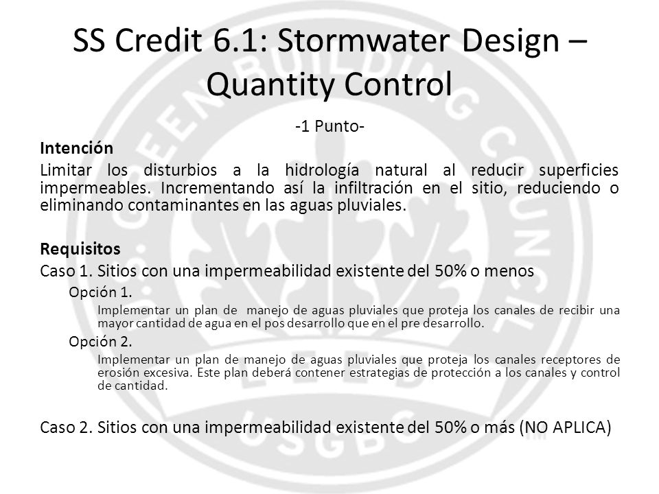 SS Credit 6.1: Stormwater Design – Quantity Control