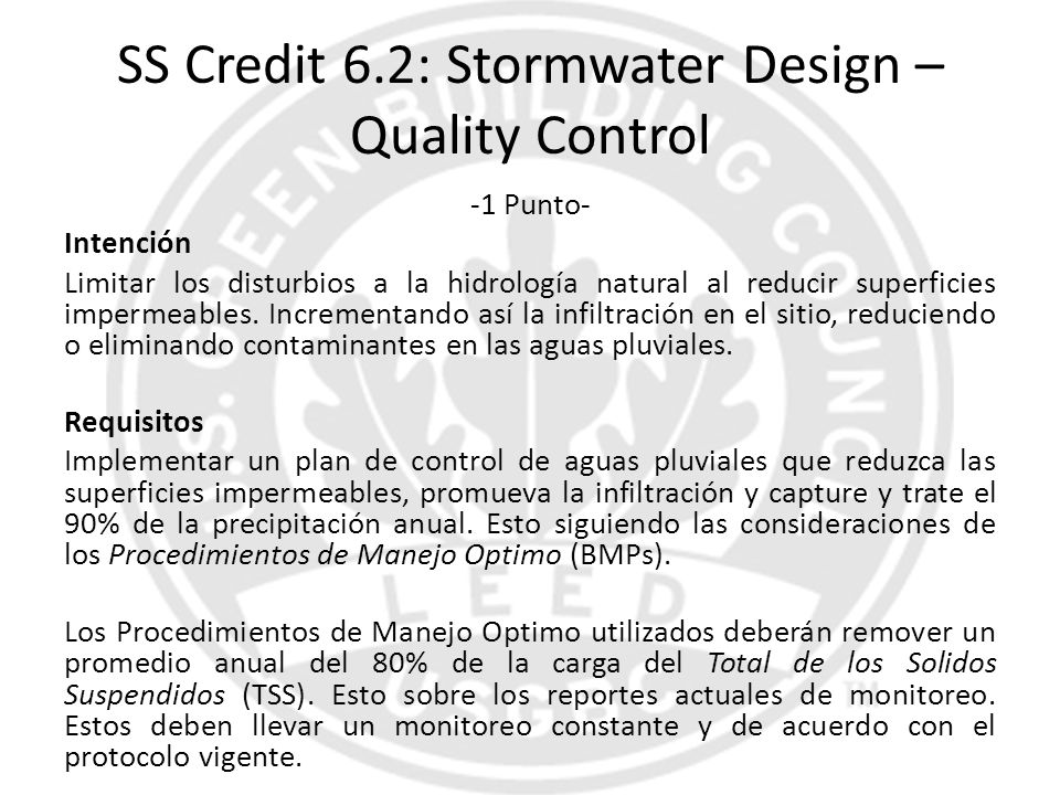 SS Credit 6.2: Stormwater Design – Quality Control