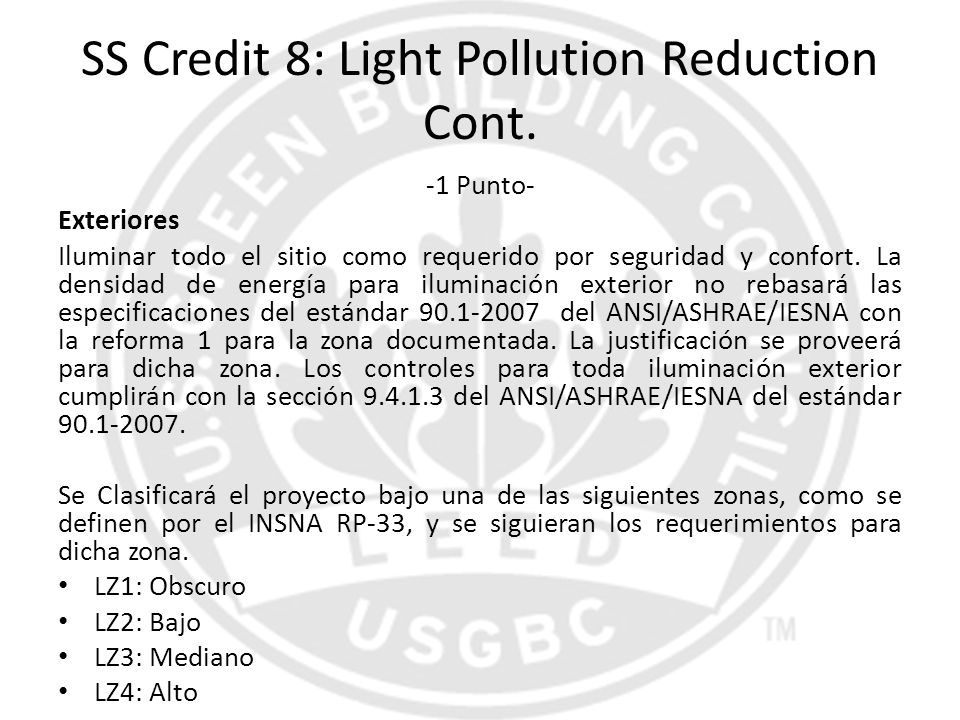 SS Credit 8: Light Pollution Reduction Cont.