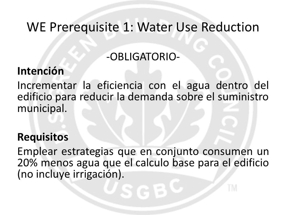 WE Prerequisite 1: Water Use Reduction