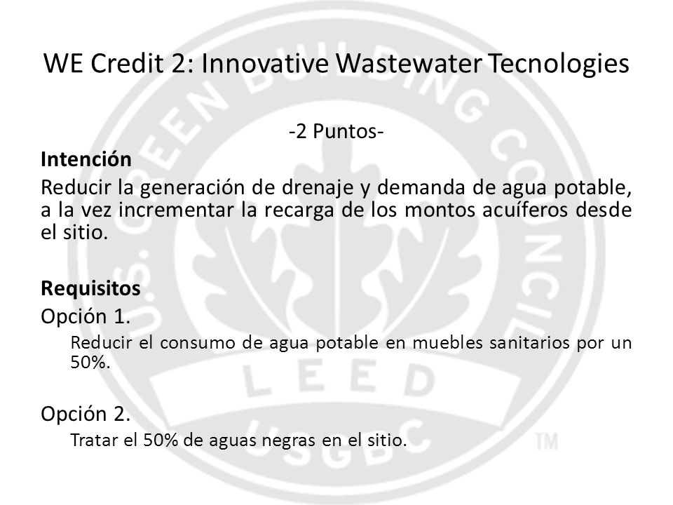 WE Credit 2: Innovative Wastewater Tecnologies