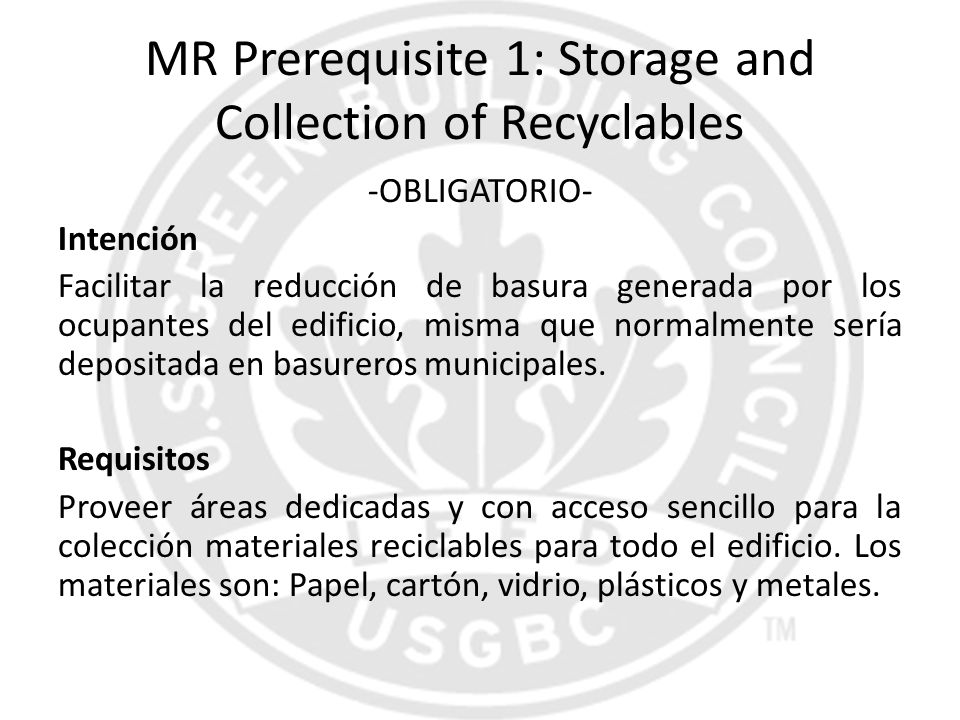 MR Prerequisite 1: Storage and Collection of Recyclables