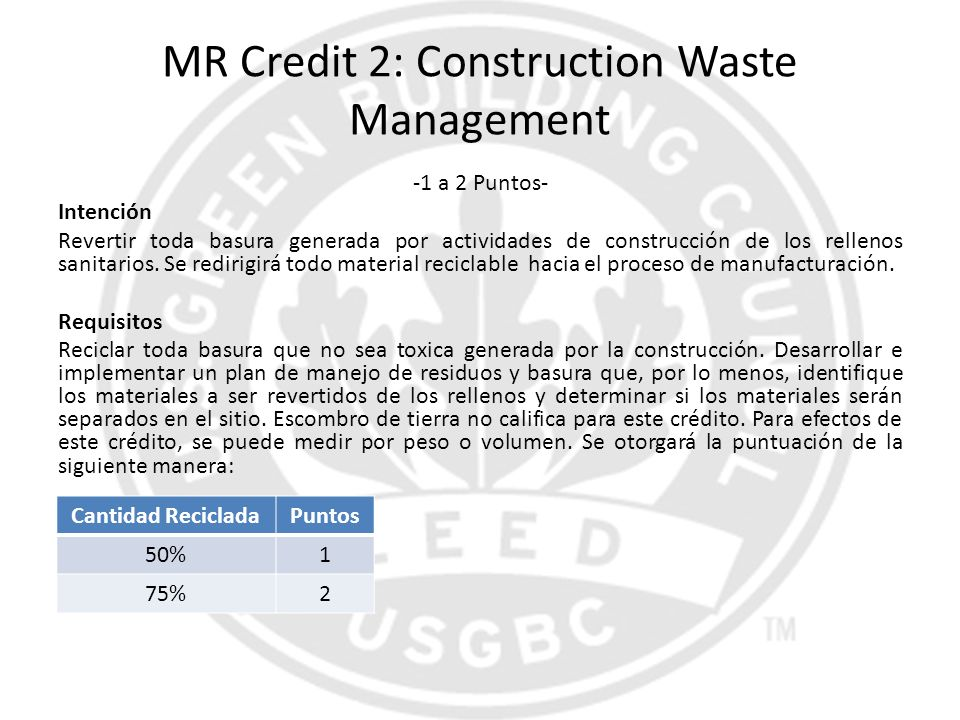 MR Credit 2: Construction Waste Management