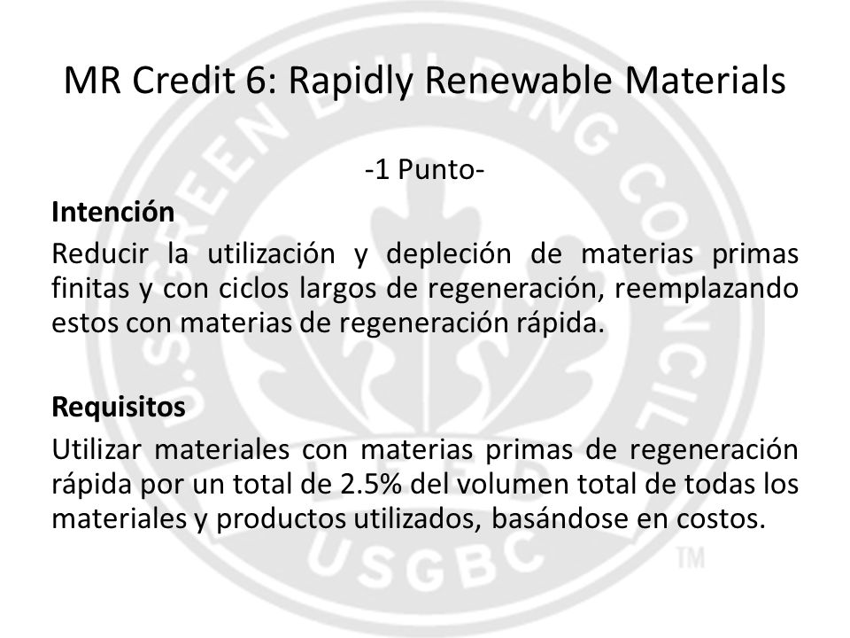 MR Credit 6: Rapidly Renewable Materials