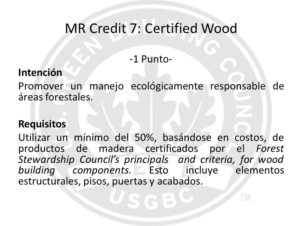 MR Credit 7: Certified Wood