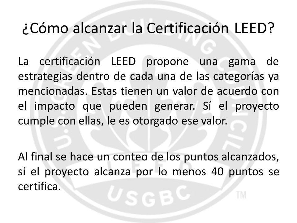 ¿Cómo alcanzar la Certificación LEED
