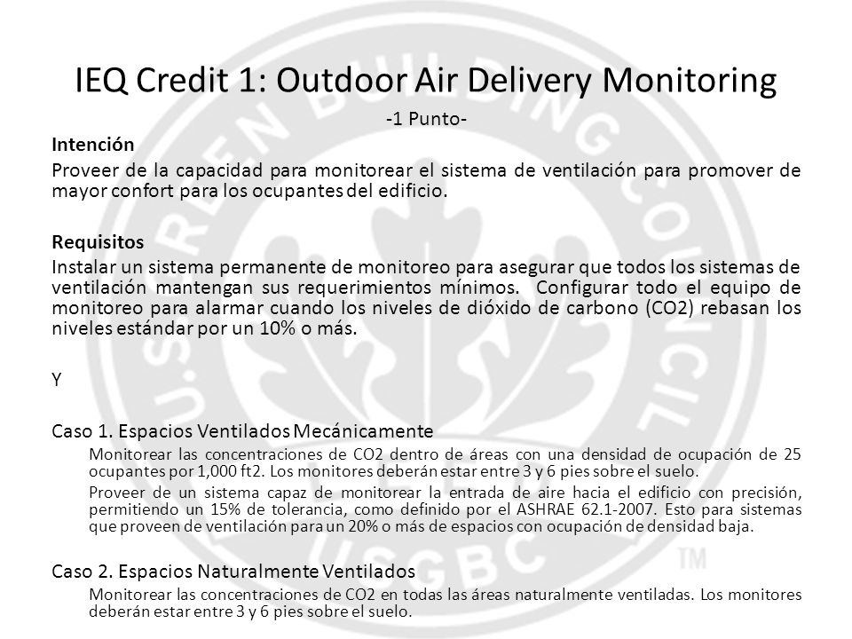 IEQ Credit 1: Outdoor Air Delivery Monitoring