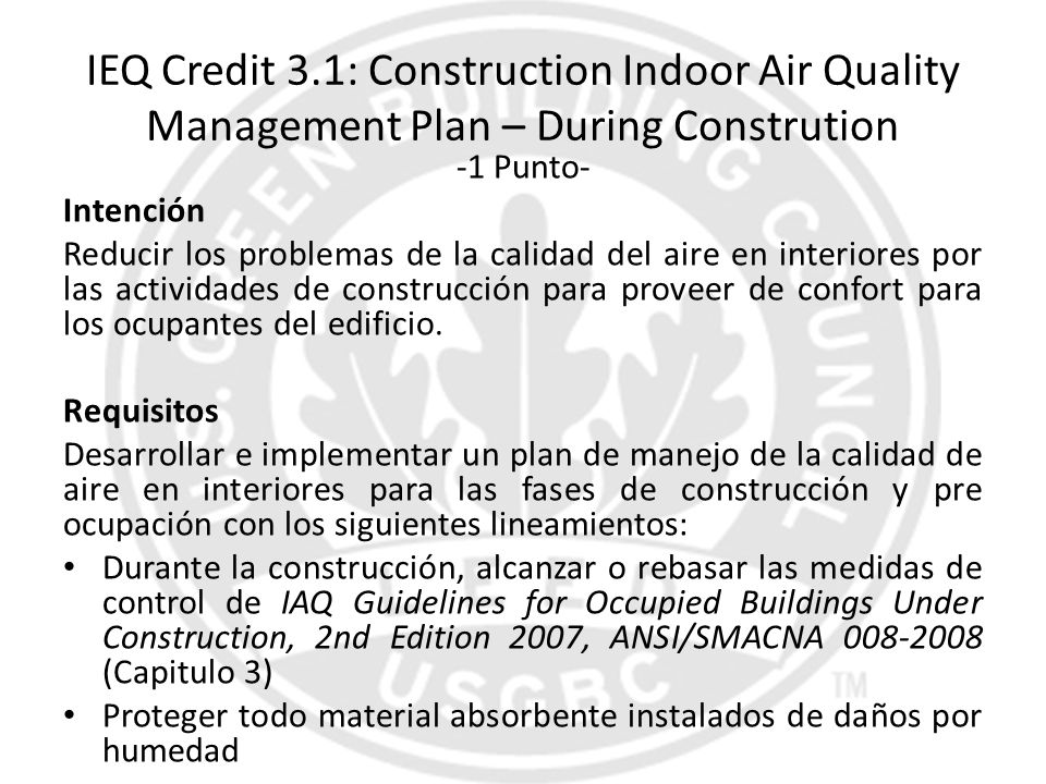 IEQ Credit 3.1: Construction Indoor Air Quality Management Plan – During Constrution