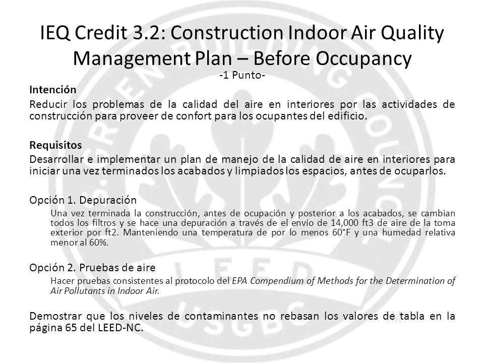 IEQ Credit 3.2: Construction Indoor Air Quality Management Plan – Before Occupancy