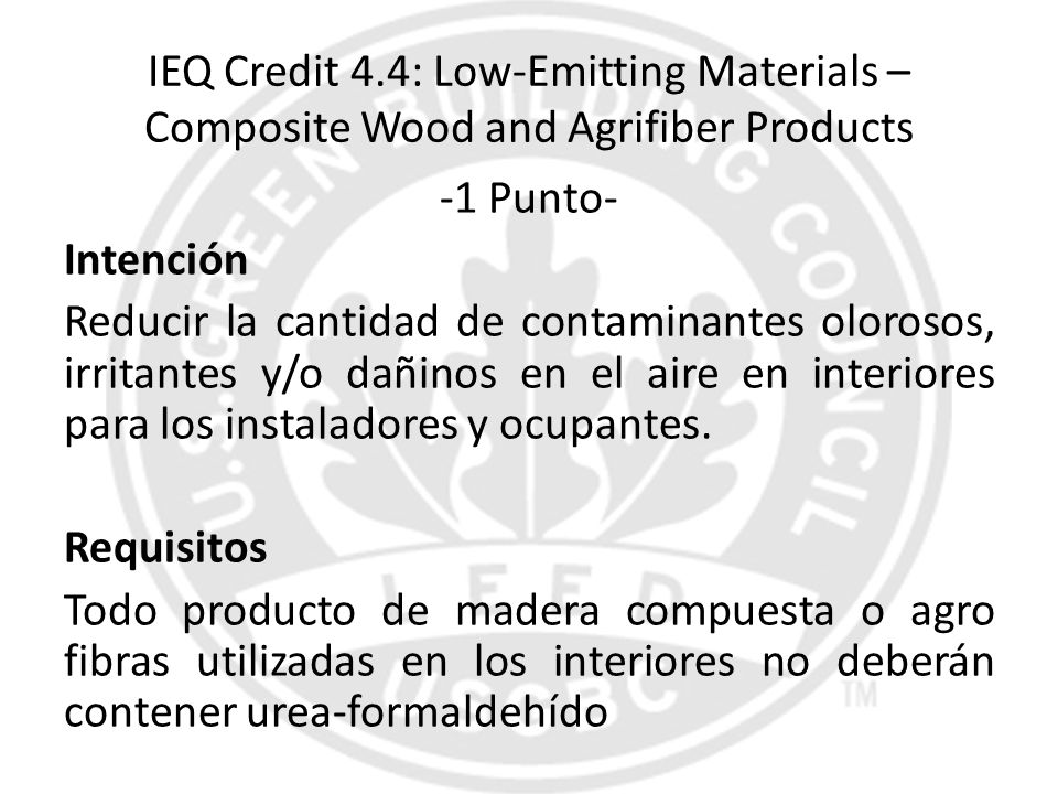 IEQ Credit 4.4: Low-Emitting Materials – Composite Wood and Agrifiber Products