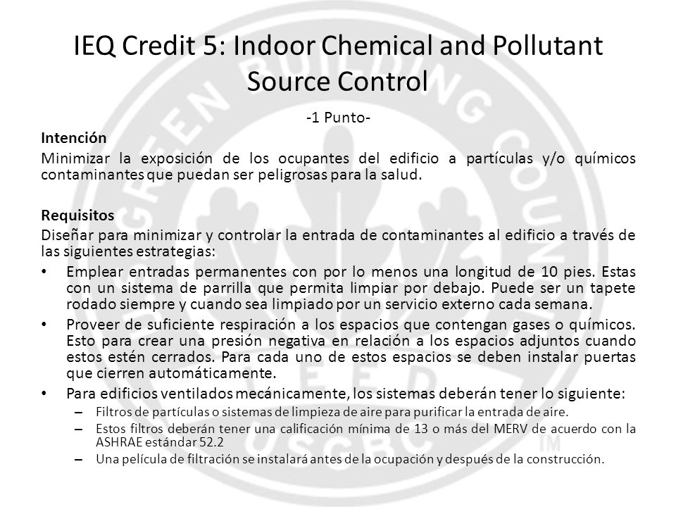 IEQ Credit 5: Indoor Chemical and Pollutant Source Control