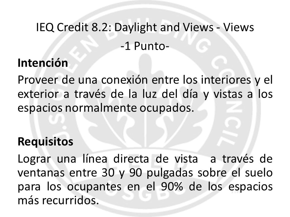 IEQ Credit 8.2: Daylight and Views - Views
