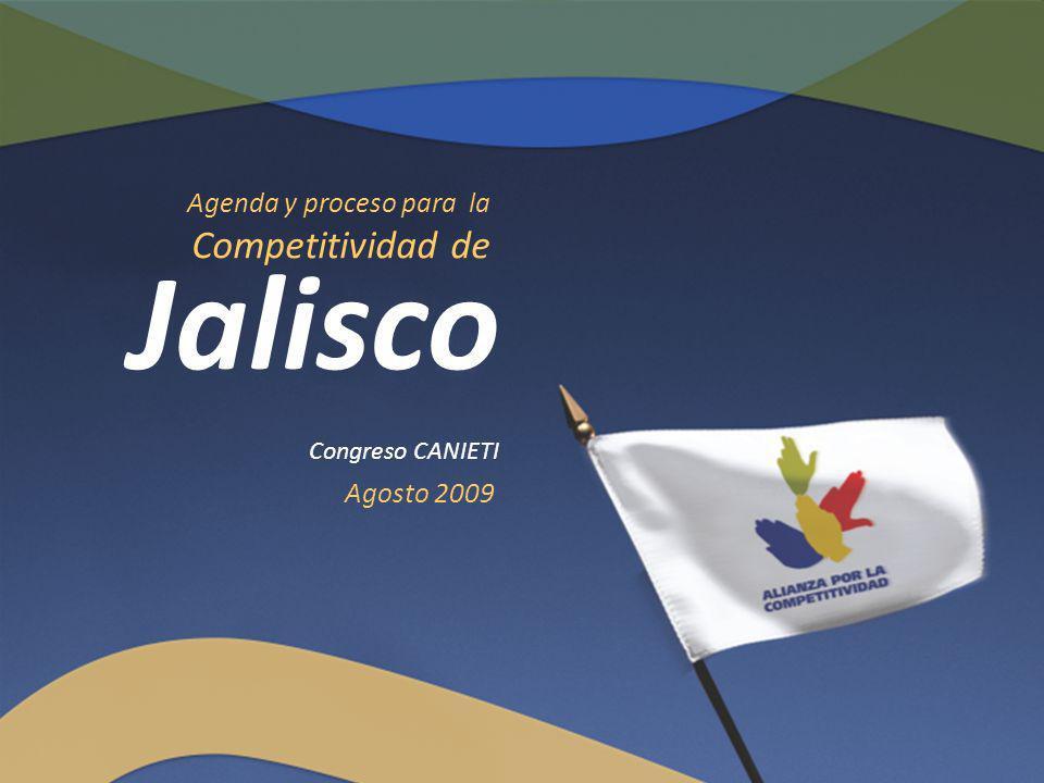 Jalisco Competitividad de Agenda y proceso para la Agosto 2009