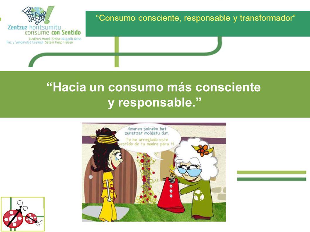 Hacia un consumo más consciente