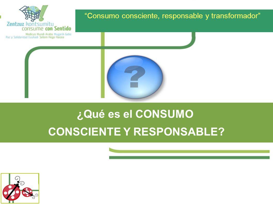 CONSCIENTE Y RESPONSABLE
