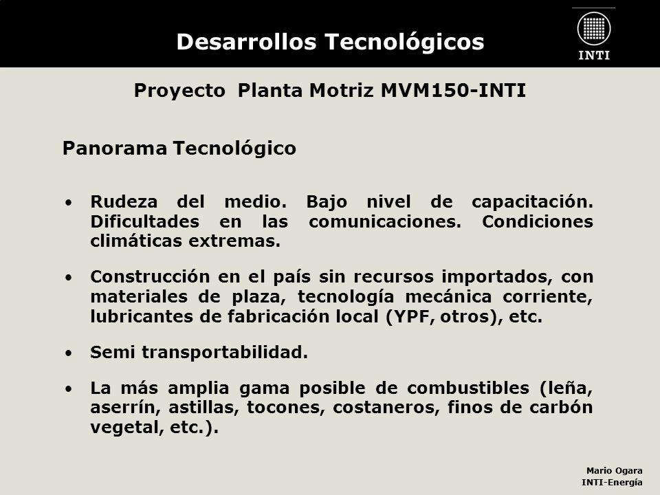 Desarrollos Tecnológicos Proyecto Planta Motriz MVM150-INTI