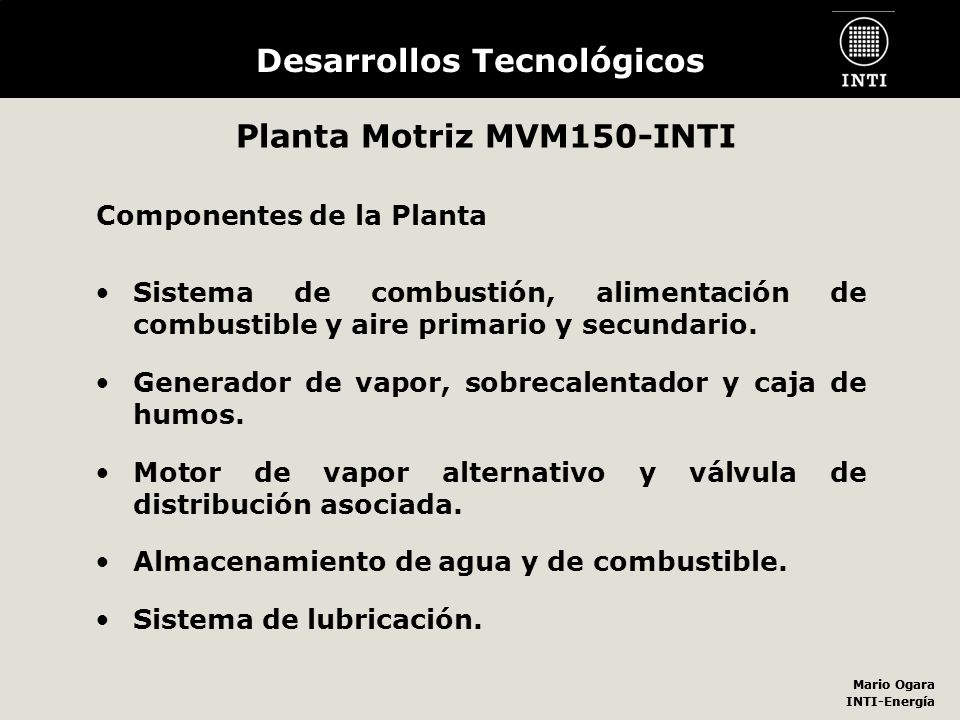 Desarrollos Tecnológicos Planta Motriz MVM150-INTI