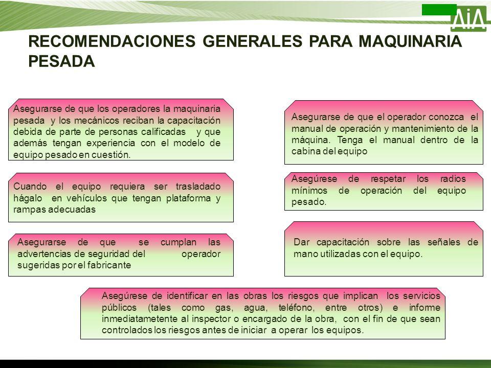RECOMENDACIONES GENERALES PARA MAQUINARIA PESADA