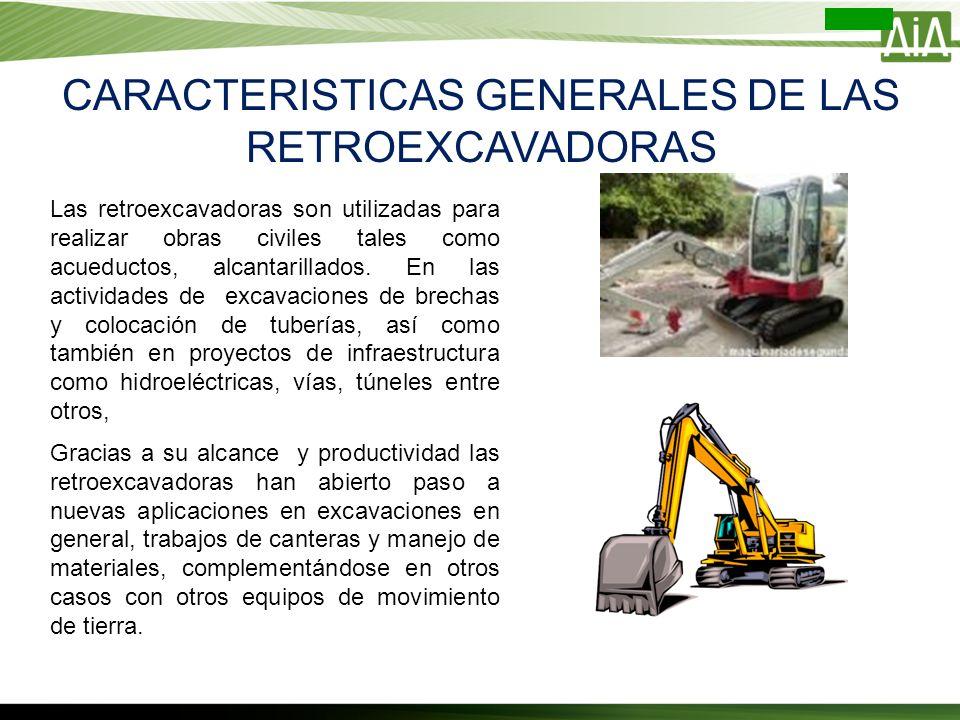 CARACTERISTICAS GENERALES DE LAS RETROEXCAVADORAS